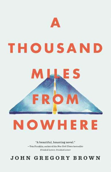 thousand miles from nowhere